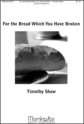 For the Bread Which You Have Broken Thumbnail
