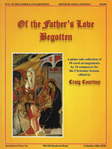 Of the Father's Love Begotten