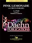 Pink Lemonade - A Circus Parade