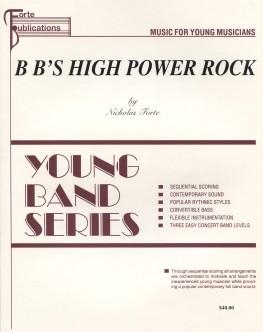 B B's High Power Rock