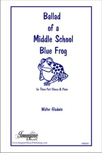 Ballad of a Middle School Frog