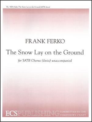 Snow Lay on the Ground
