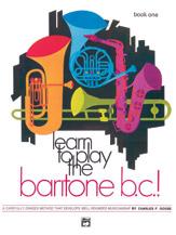Learn to Play Baritone BC, Book 1