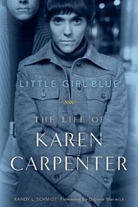 Little Girl Blue: The Life of Karen Carpenter Cover