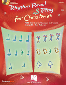 Rhythm Read and Play for Christmas