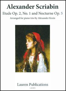 Etude Op. 2, No. 1 and Nocturne Op. 5