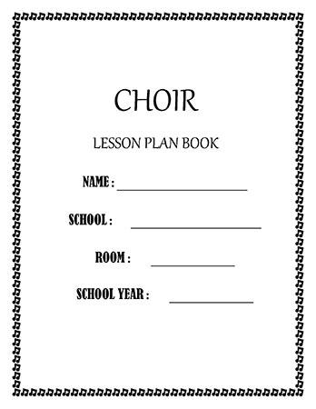 Lesson Plan Book - Choir