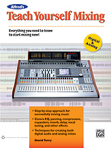Teach Yourself Mixing