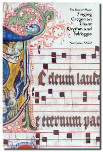 Singing Gregorian Chant Rhythm and Solfeggio