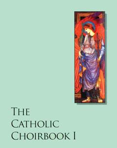 The Catholic Choirbook 1