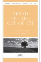 Bread of Life Cup of Joy