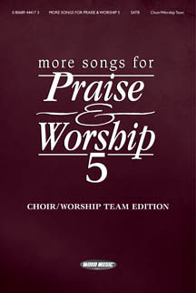 More Songs for Praise and Worship 5