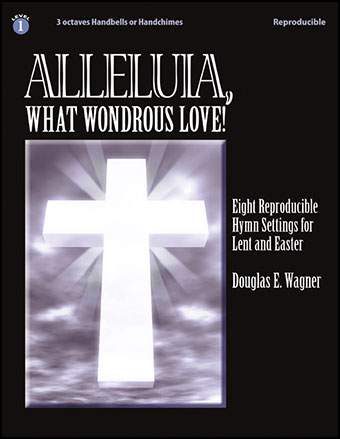 Alleluia, What Wondrous Love