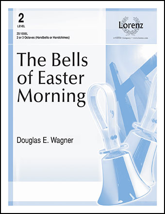 Bells of Easter Morning