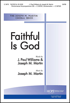 Faithful Is God