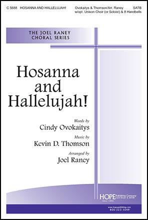Hosanna and Hallelujah!