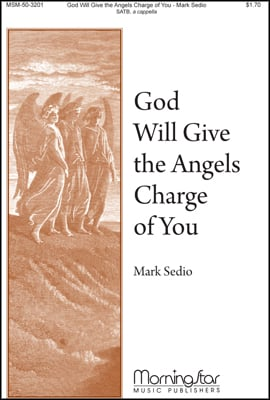 God Will Give the Angels Charge of You