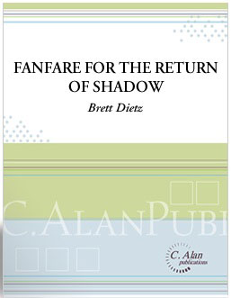 Fanfare for the Return of Shadow