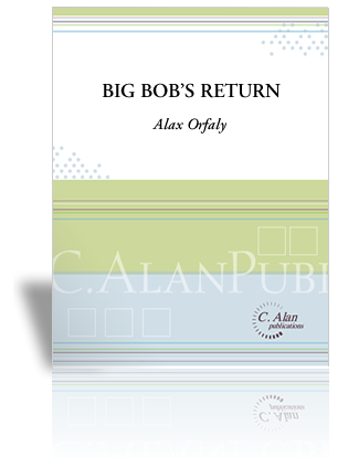 Big Bob's Return