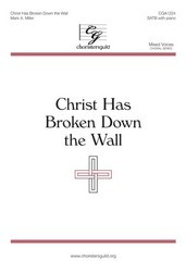 Christ Has Broken down the Wall