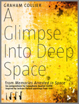 Glimpse into Deep Space