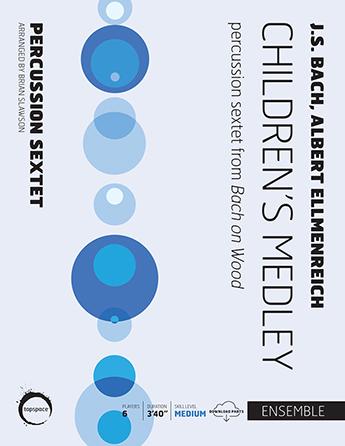 Childrens Medley