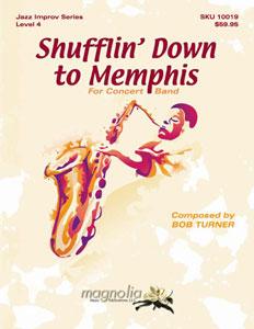 Shufflin' down to Memphis