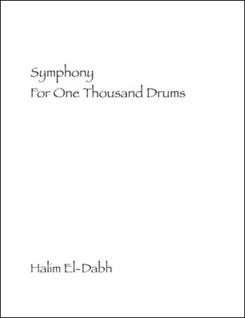 Symphony for One Thousand Drums