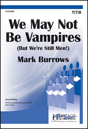 We May Not Be Vampires