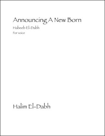 Announcing a New Born Habeeb El-Dabh
