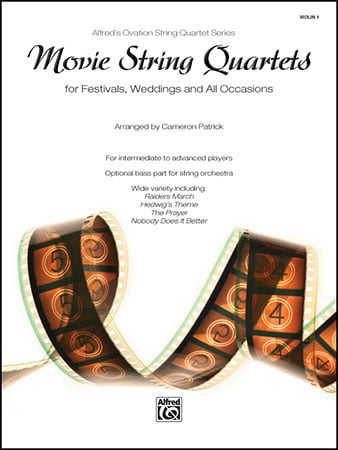 Movie String Quartets for Festivals, Weddings and All Occasions