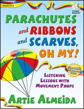 Parachutes and Ribbons and Scarves, Oh My!