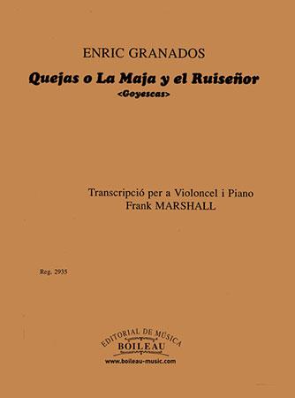 Quejas O Lo Maja El Ruisenor de Goyescas