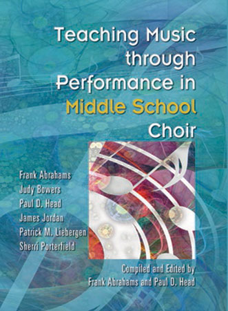 Teaching Music Through Performance in Middle School Choir