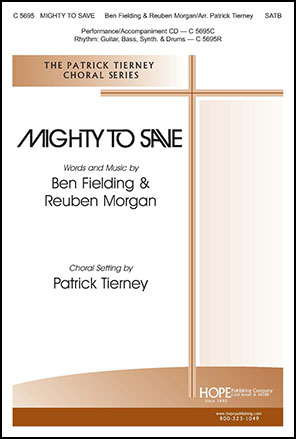 Mighty to Save (SATB ) by Reuben Morgan & Be | J.W. Pepper Sheet Music