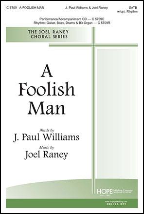 A Foolish Man