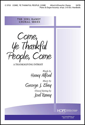 Come, Ye Thankful People Come