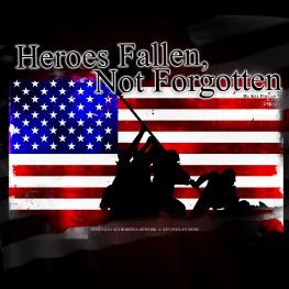 Heroes Fallen, Not Forgotten