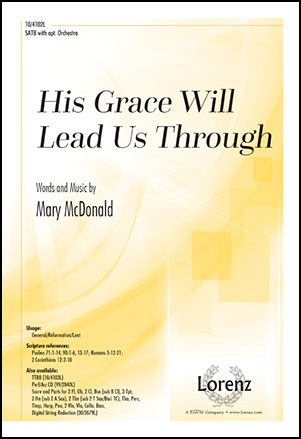 His Grace Will Lead Us Through