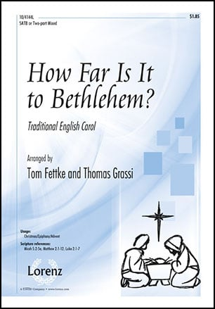 how far is it to bethlehem satb by tom f j w pepper sheet music