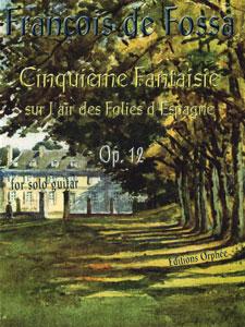 Cinquieme Fantaisie Sur L'air Des Folies D'espagne, Op. 12