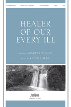 Healer of Our  Every Ill