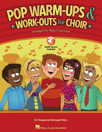 Pop Warm-Ups and Workouts for Choir
