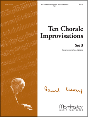 Ten Chorale Improvisations Set #3