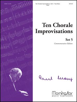 Ten Chorale Improvisations Set #5