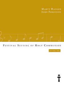 Festival Setting on Holy Communion #2