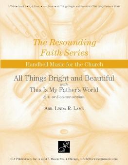All Things Bright and Beautiful Thumbnail