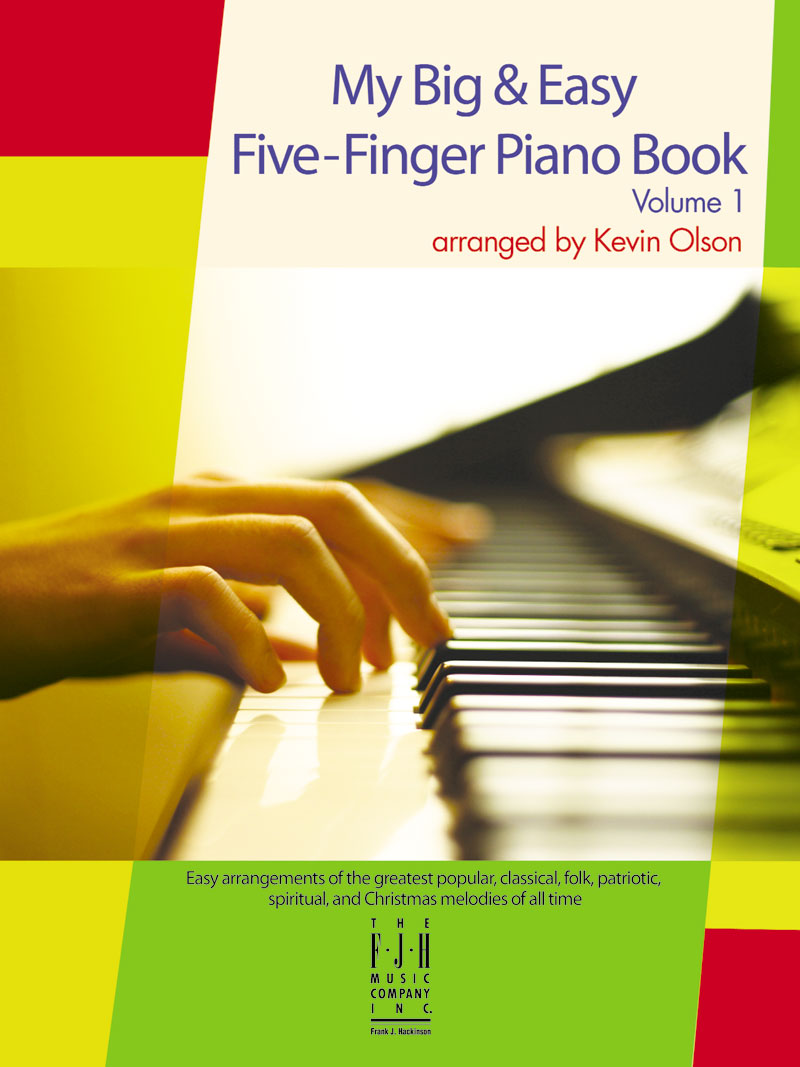 My Big and Easy Five Finger Piano Book No. 1