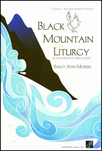 Black Mountain Liturgy