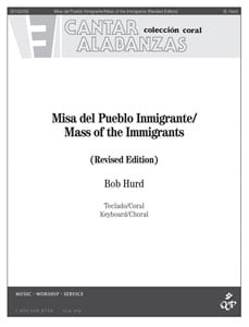 Mass of the Immigrants / Misa Del Pueblo Inmigrante